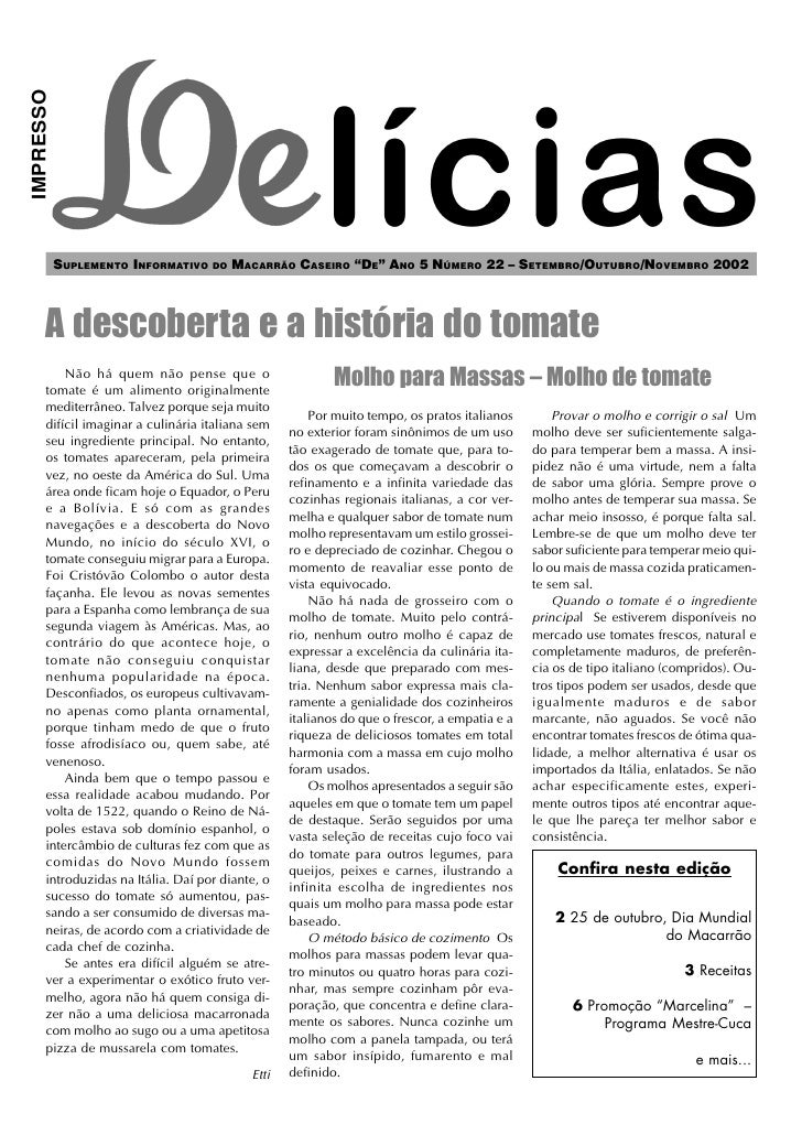 "IMPRESSO                SUPLEMENTO INFORMATIVO DO MACARRÃO CASEIRO ""DE"" ANO 5 NÚMERO 22 – SETEMBRO/OUTUBRO/NOVEMBRO 2002  ..."