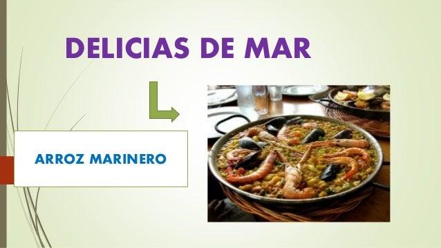 DELICIAS DE MAR ARROZ MARINERO