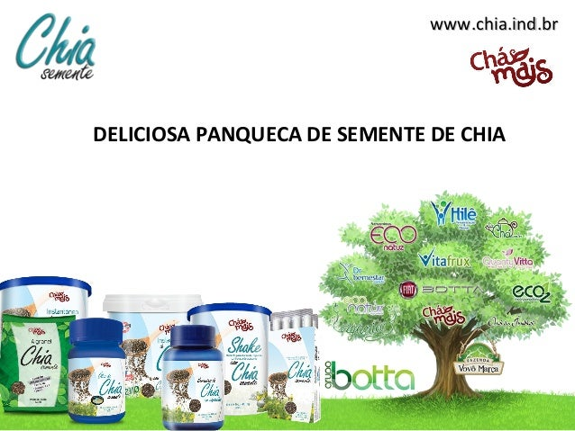 www.chia.ind.brwww.chia.ind.brDELICIOSA PANQUECA DE SEMENTE DE CHIA