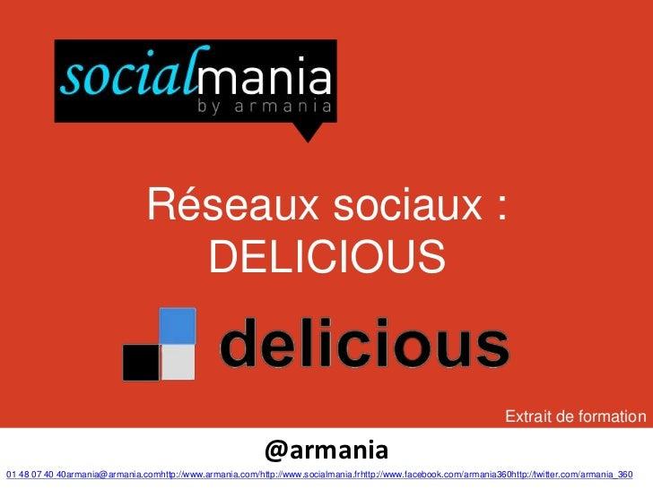 Réseaux sociaux :                                  DELICIOUS                                                              ...