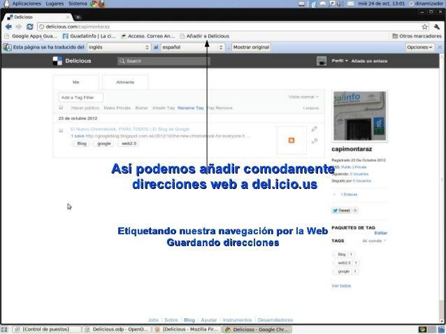 Así podemos añadir comodamente   direcciones web a del.icio.usEtiquetando nuestra navegación por la Web         Guardando ...