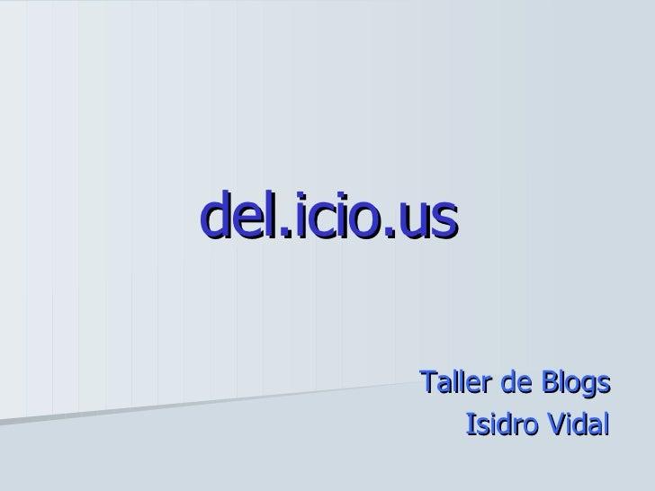 del.icio.us Taller de Blogs Isidro Vidal