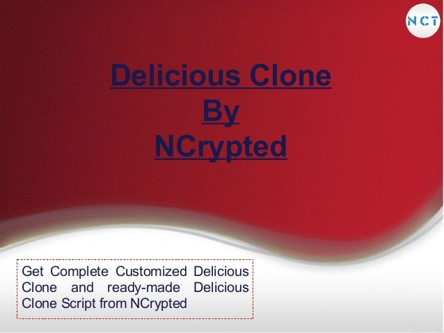 Delicious Clone By NCrypted  Get Complete Customized Delicious Clone and ready-made Delicious Clone Script from NCrypted
