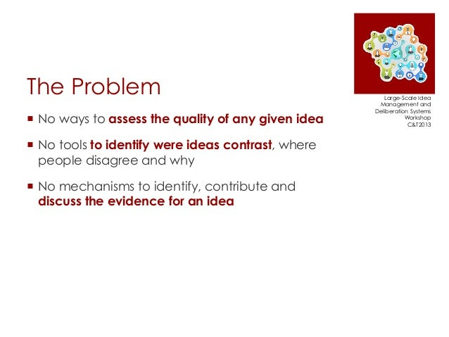 The Evidence Hub: Harnessing the Collective Intelligence of Communities to Build Evidence-Based Knowledge Slide 3