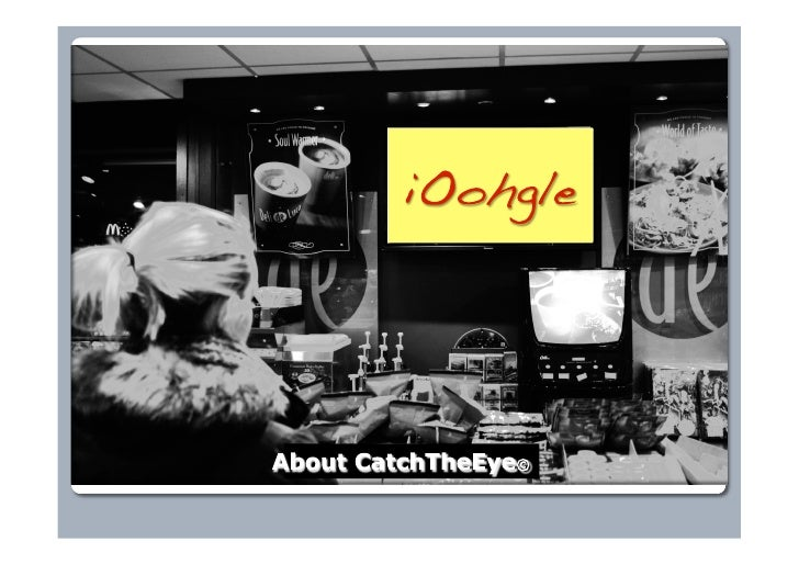!   CatchTheEye AS is a Norwegian based Media Company providing and selling     access to consumers through screens and mo...