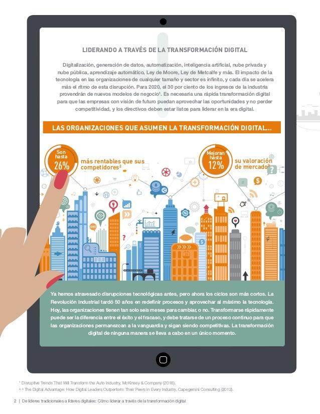 2 | De líderes tradicionales a líderes digitales: Cómo liderar a través de la transformación digital más rentables que sus...