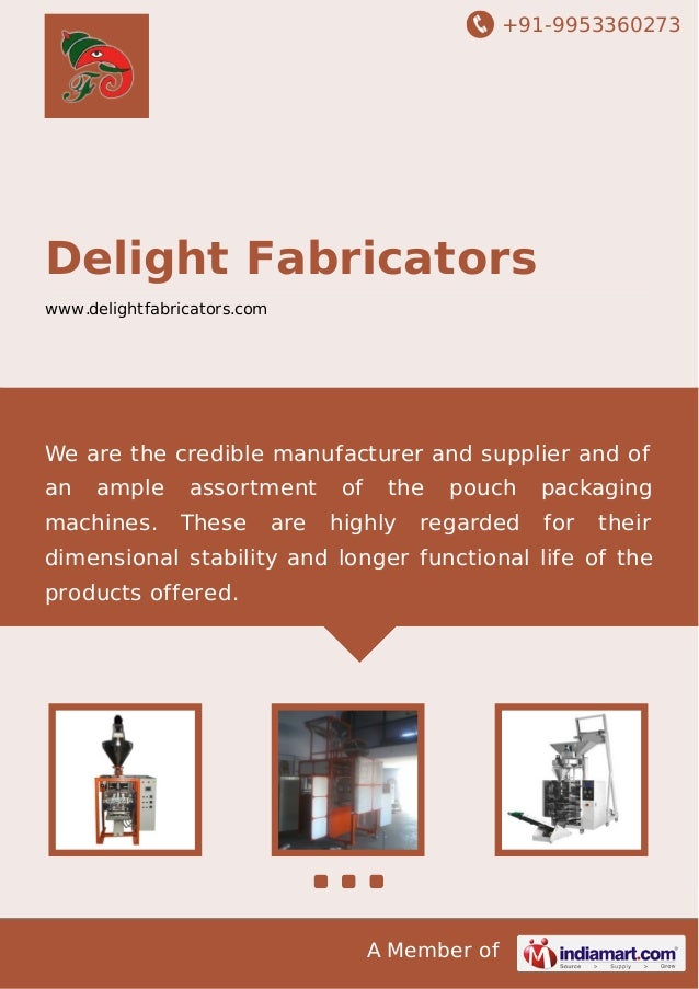 +91-9953360273 A Member of Delight Fabricators www.delightfabricators.com We are the credible manufacturer and supplier an...