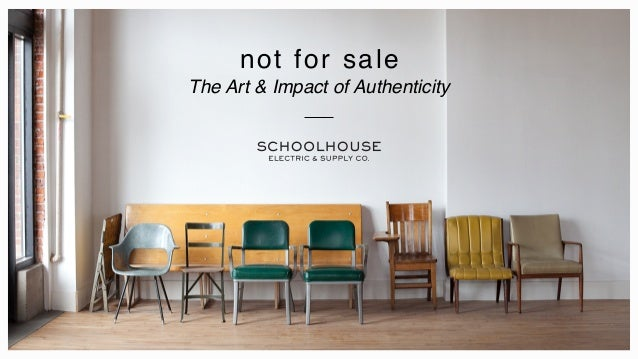 not for sale The Art & Impact of Authenticity