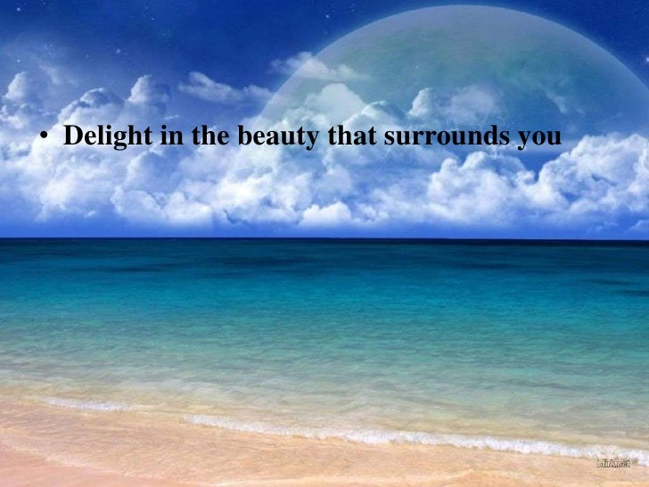 Image result for beauty surrounds you