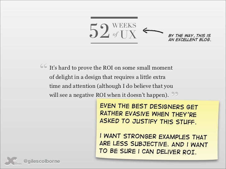 52                                      WEEKS                                      of   UX                    By the way, ...