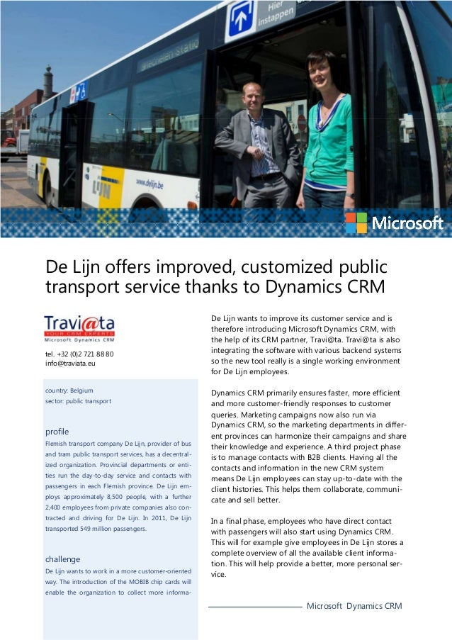 De Lijn offers improved, customized public transport service thanks to Dynamics CRM  tel. +32 (0)2 721 88 80 info@traviata...