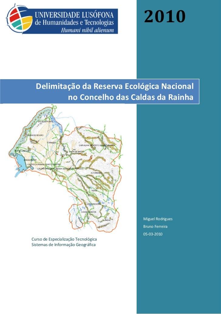 2010  Delimitação da Reserva Ecológica Nacional          no Concelho das Caldas da Rainha                                 ...