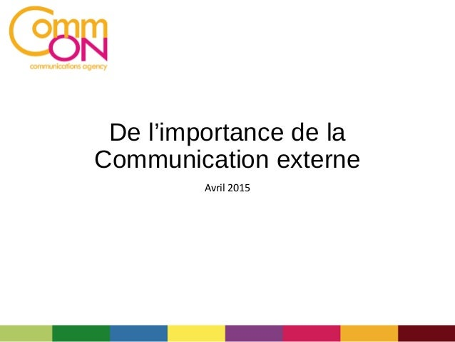 De l'importance de la Communication externe Avril 2015