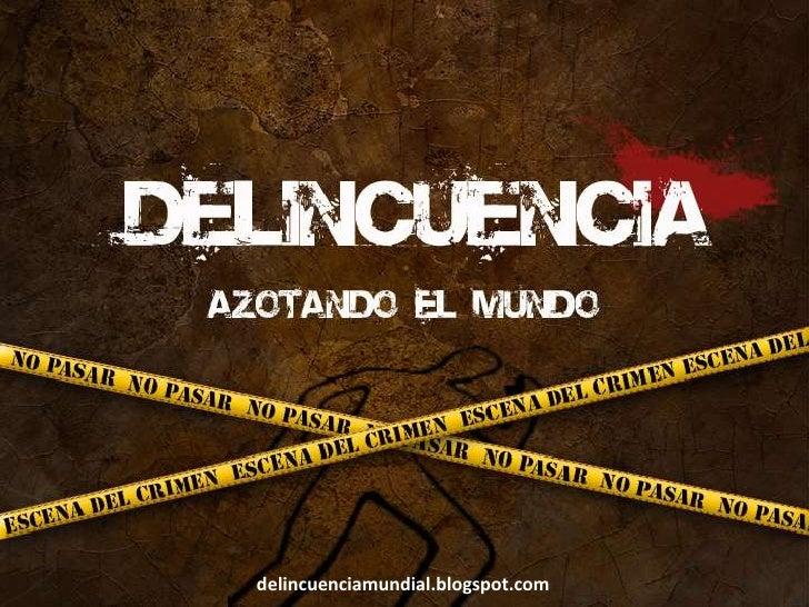 delincuenciamundial.blogspot.com