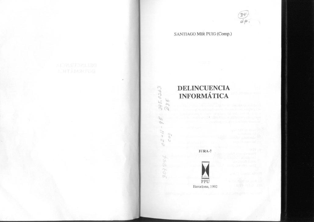 Delincuencia Informatica   Santiago Mir Puig   Editorial Ppu(Promociones Y Publicaciones Universitarias)