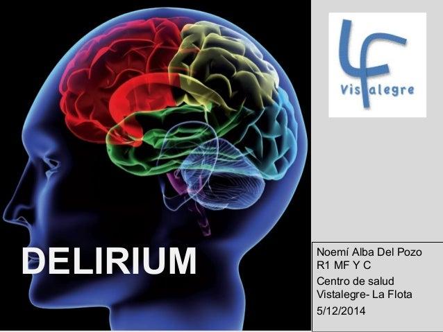 Delirium - Centro de salud vistalegre la flota ...