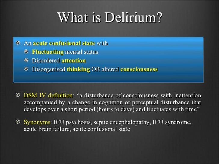 Delirium in the ICU