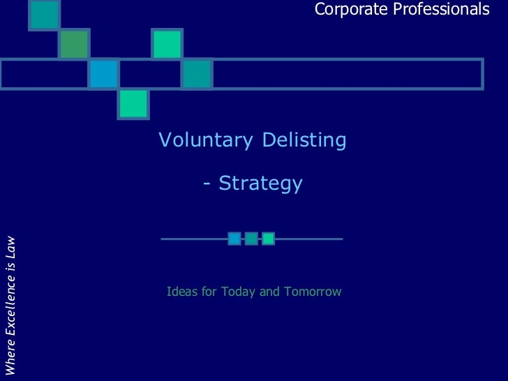 Voluntary Delisting strategy