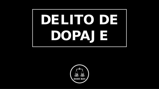 DELITO DE DOPAJE
