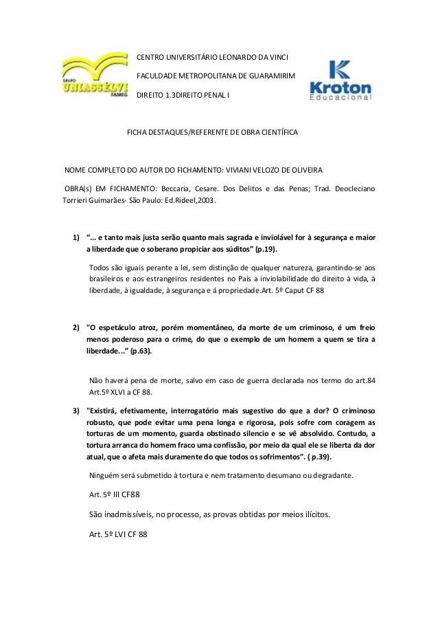 CENTRO UNIVERSITÁRIO LEONARDO DA VINCI FACULDADE METROPOLITANA DE GUARAMIRIM DIREITO 1.3DIREITO PENAL I FICHA DESTAQUES/RE...
