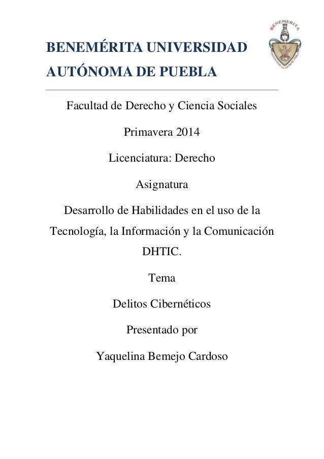 BENEMÉRITA UNIVERSIDAD AUTÓNOMA DE PUEBLA Facultad de Derecho y Ciencia Sociales Primavera 2014 Licenciatura: Derecho Asig...