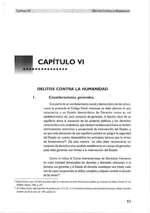 CAPÍTULO VI  DELITOS CONTRA LA HUMANIDAD CAPITULO VI DELITOS CONTRA LA HUMANIDAD I. Consideraciones generales. Si se par...
