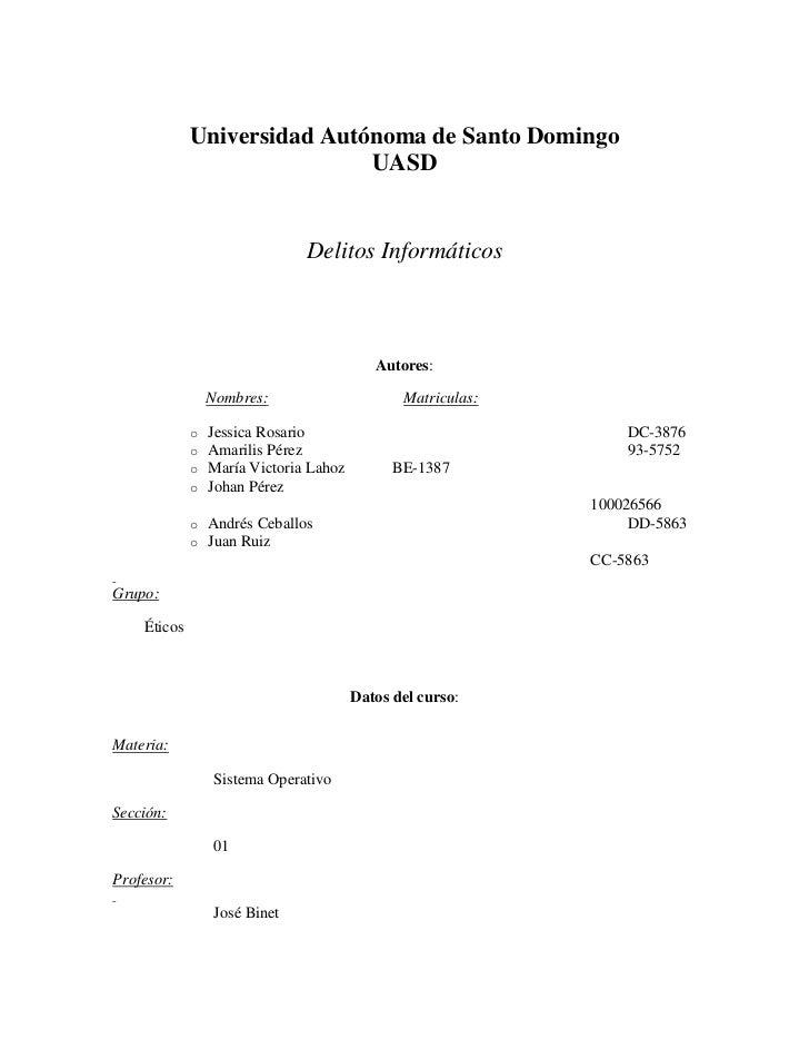 Universidad Autónoma de Santo Domingo<br />UASD<br /><br /><br />Delitos Informáticos<br /><br /><br /><br /><br />A...