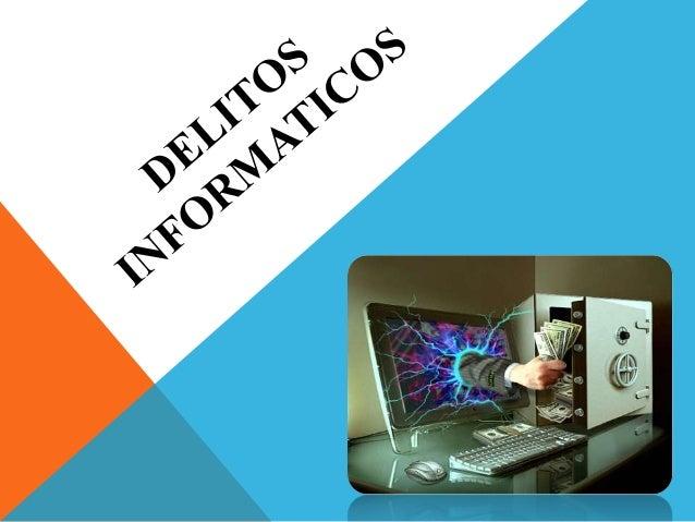 OBJETICO GENERALLa siguiente presentación tiene como objetivo realizar unainvestigación del fenómeno de los Delitos Inform...