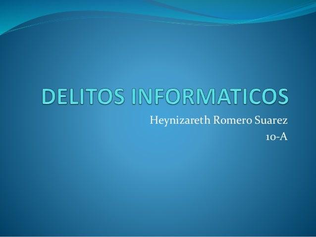 Heynizareth Romero Suarez 10-A