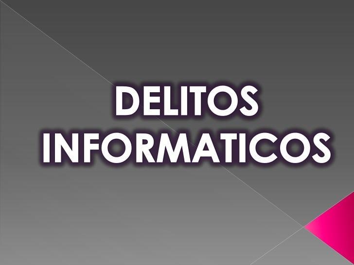 DELITOS <br />INFORMATICOS <br />