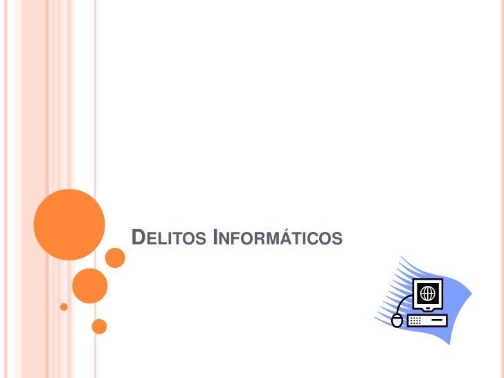 Delitos Informáticos <br />