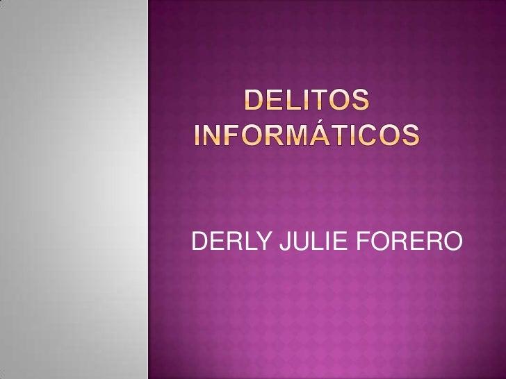 DERLY JULIE FORERO