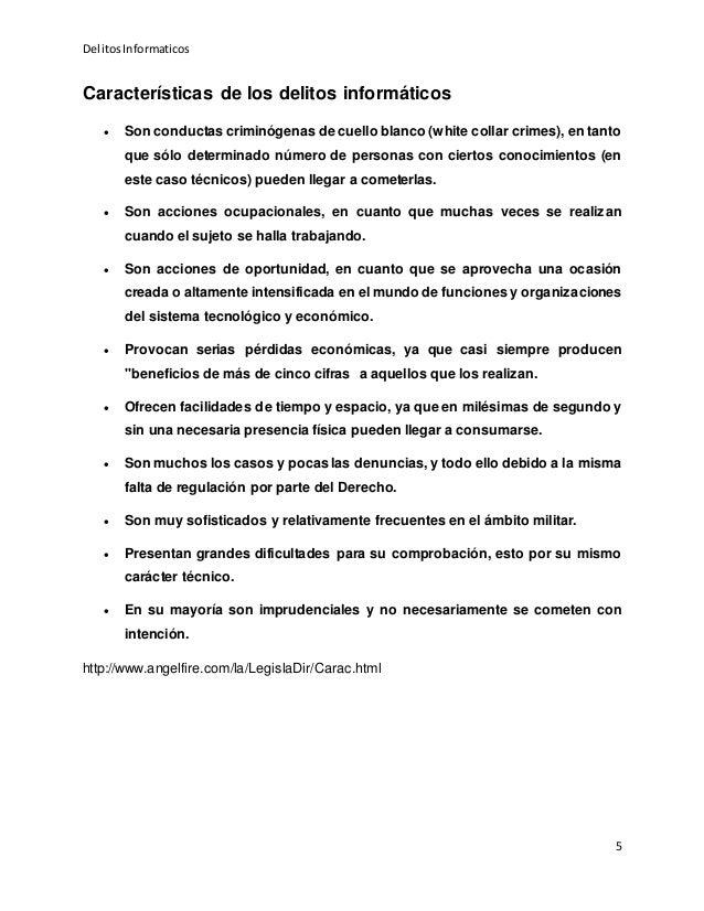 DelitosInformaticos 5 Características de los delitos informáticos  Son conductas criminógenas de cuello blanco (white col...