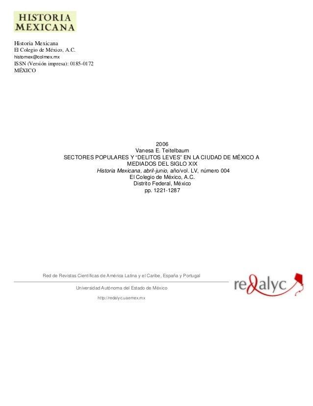 Historia Mexicana El Colegio de México, A.C. histomex@colmex.mx ISSN (Versión impresa): 0185-0172 MÉXICO 2006 Vanesa E. Te...