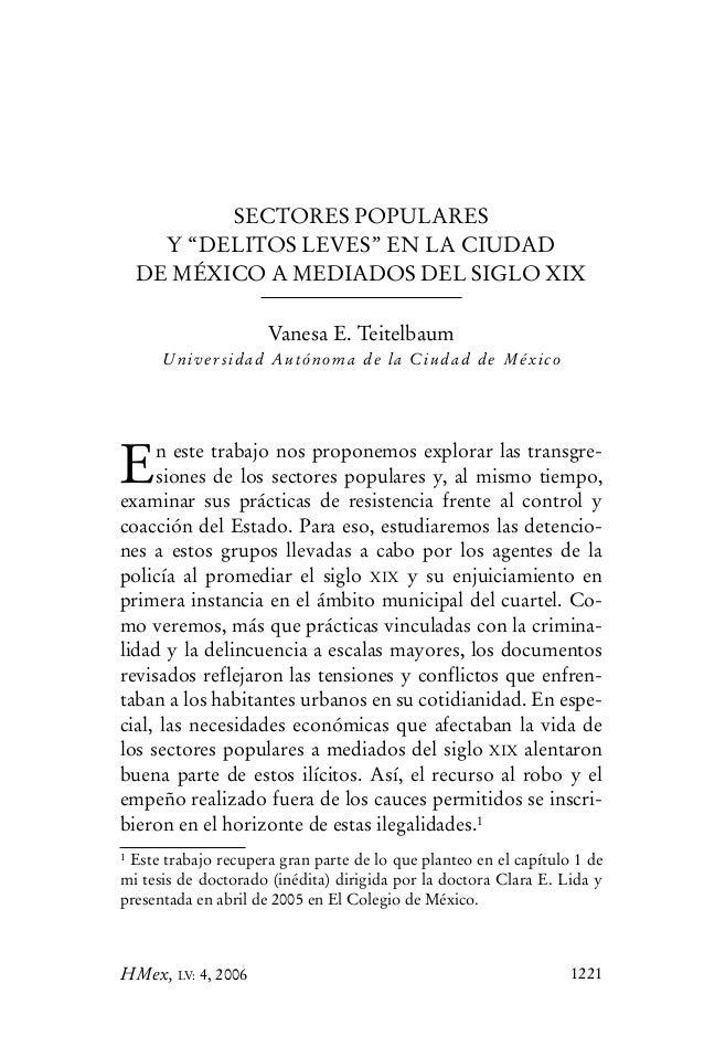 """SECTORES POPULARES Y """"DELITOS LEVES"""" EN LA CIUDAD DE MÉXICO A MEDIADOS DEL SIGLO XIX Vanesa E. Teitelbaum Universidad Autó..."""