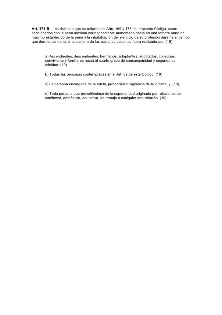 Art. 173-B.- Los delitos a que se refieren los Arts. 169 y 173 del presente Código, serán sancionados con la pena máxima c...