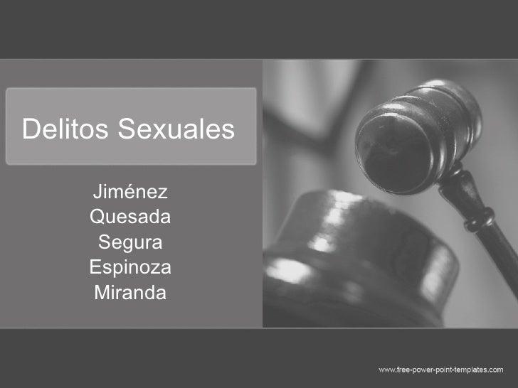 Delitos Sexuales Jiménez Quesada Segura Espinoza Miranda
