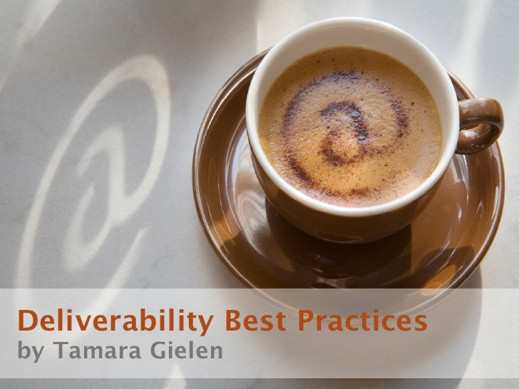 Email Deliverability Best Practices by Tamara Gielen