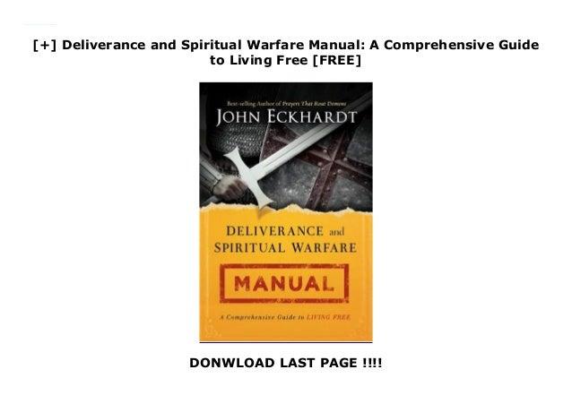 Deliverance And Spiritual Warfare Manual A Comprehensive Manual Guide