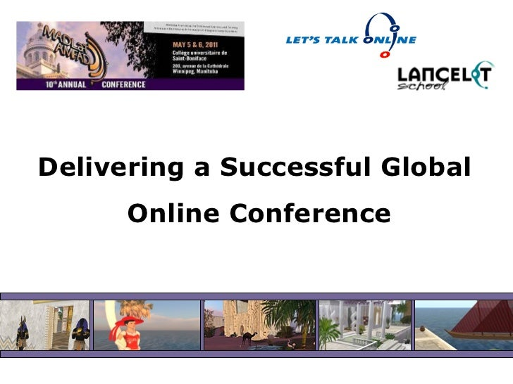 Delivering a Successful Global  Online Conference