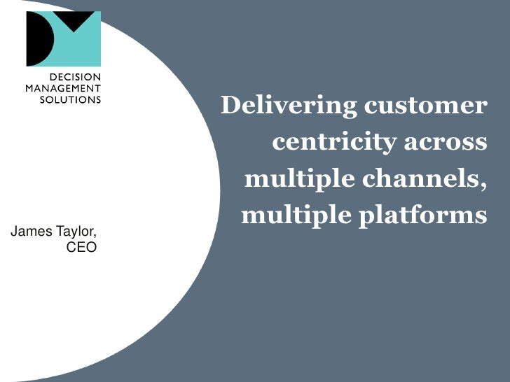 Delivering customer centricity with decision management