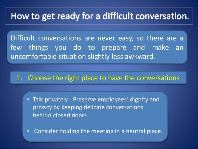 difficult conversations summary Difficult conversations feelings make relationships enjoyable and satisfying feelings what make difficult conversations difficult 13 the identity conversation.