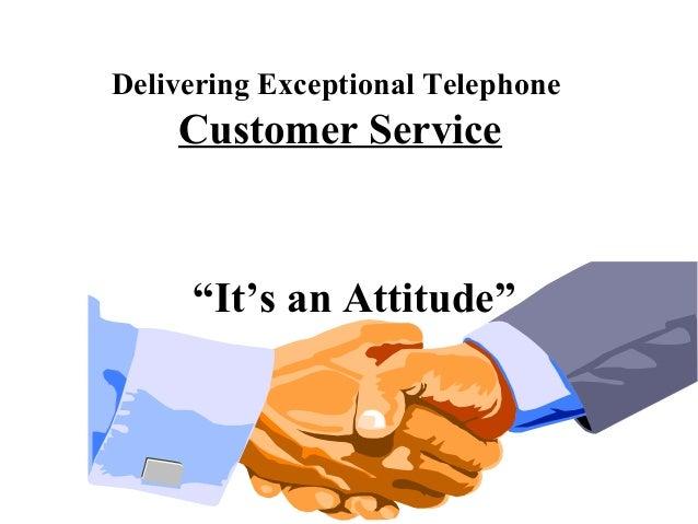 delivering exceptional telephone customer service. Black Bedroom Furniture Sets. Home Design Ideas