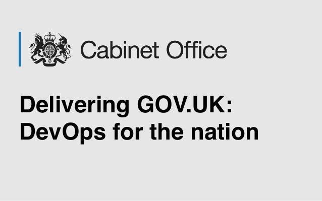 Delivering GOV.UK: DevOps for the nation