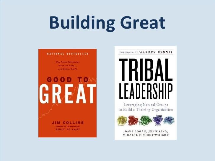 <ul><li>Building Great </li></ul>