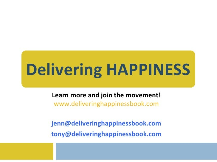 Delivering Happiness Masterclass