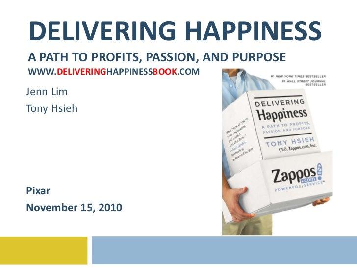 Delivering Happiness - Pixar - 11-15-10