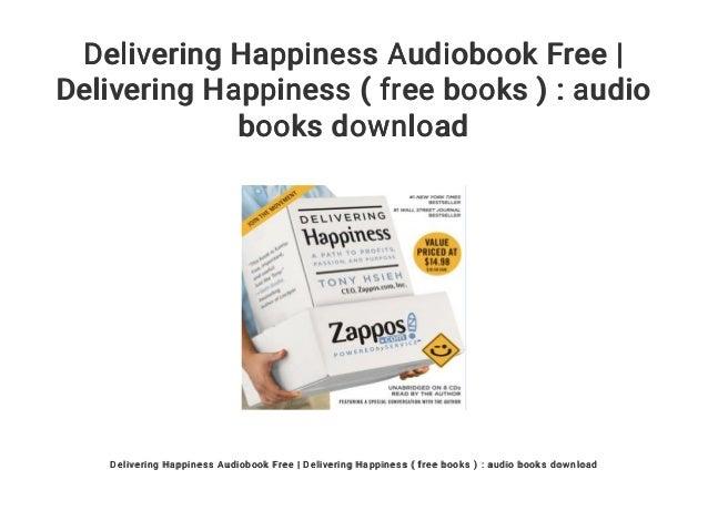 Delivering happiness audiobook free download mp3 online   delivering ….