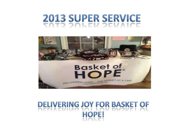 • Thursday, November 19th, 2013 we assembled tote bags and baskets of hope for Basket of Hope – NJ. • We gathered together...