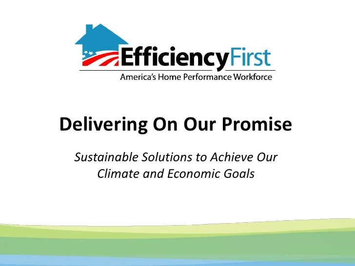 Delivering On Our PromiseSustainable Solutions to Achieve OurClimate and Economic Goals<br />